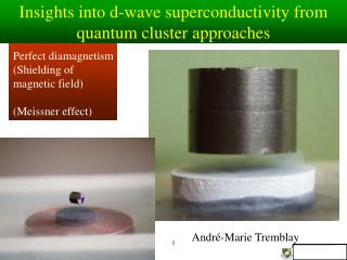 c  = -1 Perfect diamagnetism (Shielding of magnetic field) (Meissner effect)