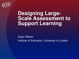 Designing Large-Scale Assessment to Support Learning