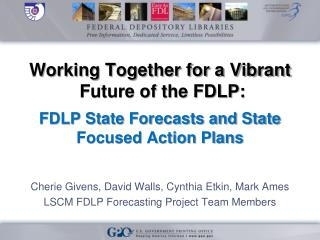Working Together for a Vibrant   Future of the FDLP: