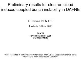 Preliminary results for electron cloud induced coupled bunch instability in DAFNE