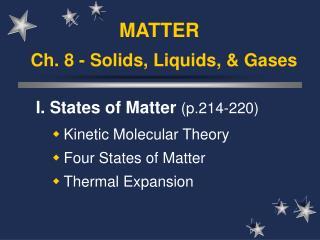 Ch. 8 - Solids, Liquids, & Gases