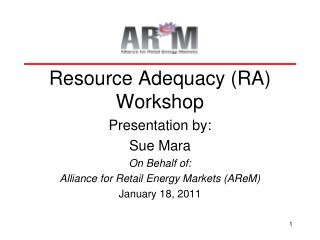 Resource Adequacy (RA) Workshop