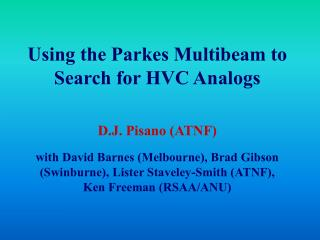 Using the Parkes Multibeam to Search for HVC Analogs