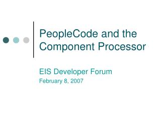 PeopleCode and the Component Processor