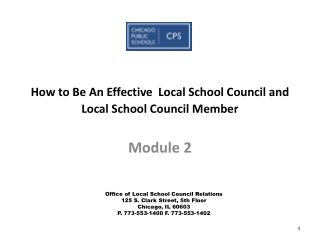 How to Be An Effective  Local School Council and Local School Council Member