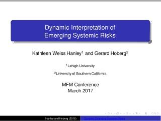 Dynamic Inte r pretation of Emerging Systemic Risks