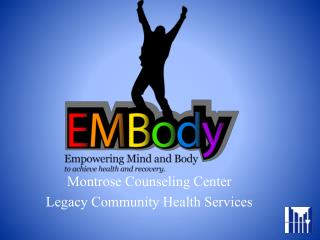 Montrose Counseling Center Legacy Community Health Services