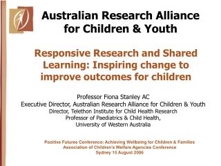 Responsive Research and Shared Learning: Inspiring change to improve outcomes for children