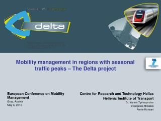Mobility management in regions with seasonal traffic peaks – The Delta project