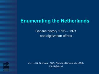 Enumerating the Netherlands