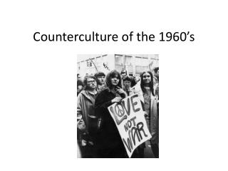 Counterculture of the 1960's