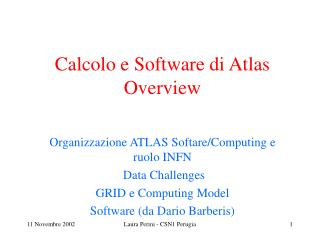 Calcolo e Software di Atlas Overview