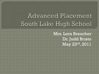 Advanced Placement South Lake High School