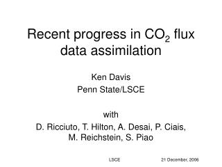 Recent progress in CO 2  flux data assimilation
