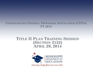 Consolidated Federal Programs Application (CFPA) FY 2015
