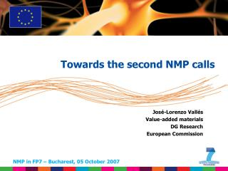 José-Lorenzo Vallés Value-added materials DG Research  European Commission