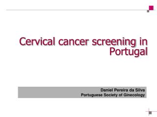 Cervical  cancer screening in  Portugal