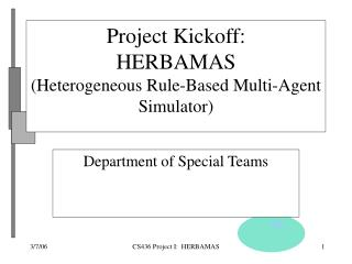 Project Kickoff: HERBAMAS (Heterogeneous Rule-Based Multi-Agent Simulator)