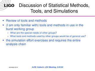 Discussion of Statistical Methods, Tools, and Simulations