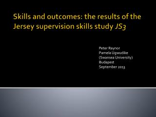 Skills and outcomes: the results of the Jersey supervision skills study  JS3