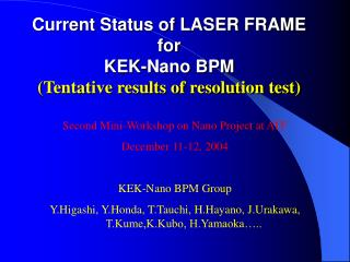 Current Status of LASER FRAME for KEK-Nano BPM (Tentative results of resolution test)