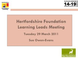 Hertfordshire Foundation Learning Leads