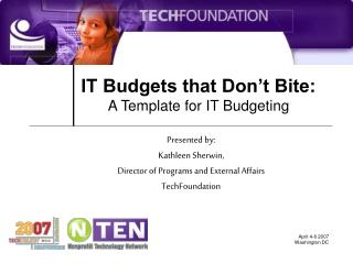 IT Budgets that Don't Bite: A Template for IT Budgeting