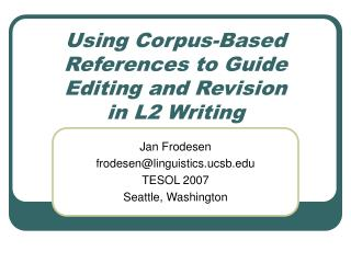 Using Corpus-Based References to Guide Editing and Revision  in L2 Writing
