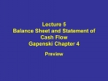 Lecture 5 Balance Sheet and Statement of Cash Flow Gapenski Chapter 4