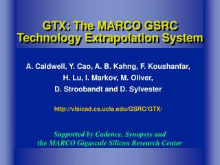 GTX: The MARCO GSRC Technology Extrapolation System