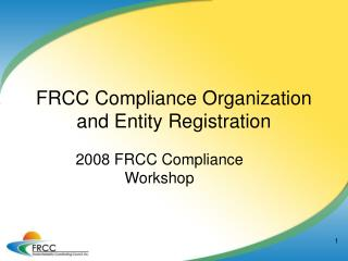 FRCC Compliance Organization and Entity Registration