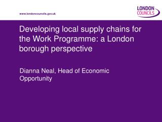 Developing local supply chains for the Work Programme: a London borough perspective