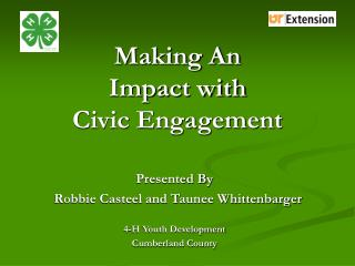 Making An  Impact with  Civic Engagement