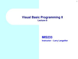 Visual Basic Programming II Lecture 9
