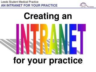 AN INTRANET FOR YOUR PRACTICE