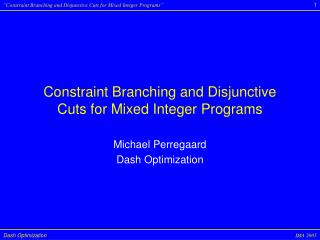Constraint Branching and Disjunctive Cuts for Mixed Integer Programs