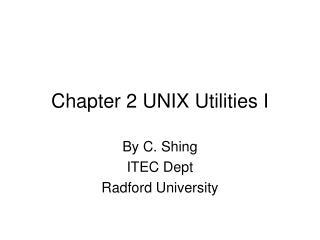 Chapter 2 UNIX Utilities I