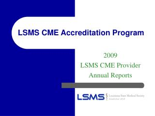 LSMS CME Accreditation Program