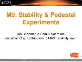 M9: Stability & Pedestal Experiments