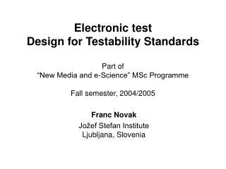 Franc Novak Jožef Stefan Institute Ljubljana, Slovenia