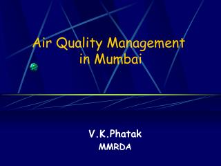 Air Quality Management   in Mumbai