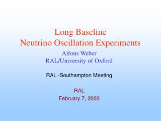 Long Baseline  Neutrino Oscillation Experiments