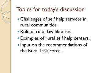 Topics for today's discussion