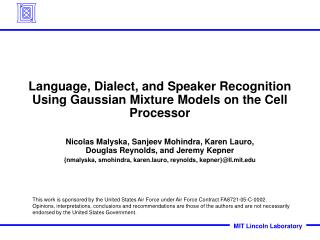 Language, Dialect, and Speaker Recognition Using Gaussian Mixture Models on the Cell Processor