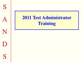 2011 Test Administrator Training