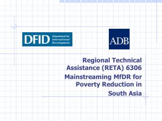 Regional Technical Assistance (RETA) 6306 Mainstreaming MfDR for Poverty Reduction in  South Asia