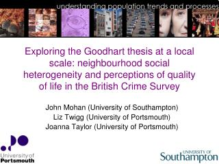 John Mohan (University of Southampton) Liz Twigg (University of Portsmouth)