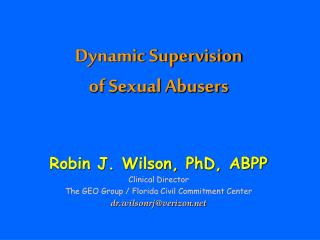 Dynamic Supervision  of Sexual Abusers