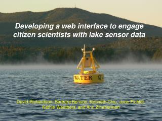 Developing a web interface to engage citizen scientists with lake sensor data