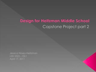 Design for  Heitzman  Middle School